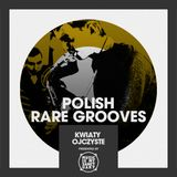 MIMS Guest Mix: Poland Rare Grooves Mix (Kwiaty Ojczyste)