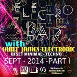 "Saint James Electronic @ ""Electro Bar""- MJc RIXENSART -  Septembre 2014 - PART I"