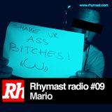 RhymastRadio #09 - Mario