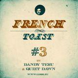 Dandy Teru & Quiet Dawn - French Toast #3