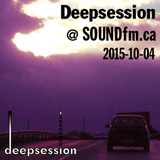 Deepsession @ SoundFM.ca - 2015-10-04