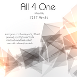 All 4 One Mixed By Dj T.Yoshi