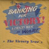 Banking at War ~ Upton House