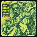 Friday Night Dance Party 6/9/17 WAYO 104.3