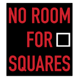 NO ROOM FOR SQUARES vinyl-only with dub FX