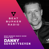 Soulful, Deep House Mix - Beat Bunker Radio Show with Danny Seventy Seven