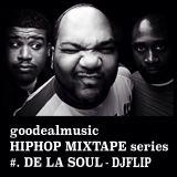 HIPHOP MIXTAPE Series #. De La Soul - DJ FLIP
