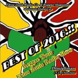 "MIX / BEST OF 30 REGGAE ALBUMS /TRACKS 2016 ""REGGAE TOUR EKTOS ZONIS RADIO SHOW"" RODON95FM"