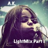 A.K. - LightMix Part I