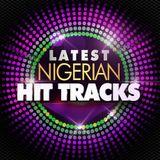 NIGERIAN HIT TRACKS SUMMER By Edou