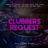 Clubbers Request 2018 Mixed By Damon Richards (Club Music 2018)