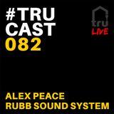 TRUcast 082 Backyard Birthday Live Part 1