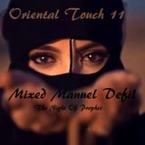 Oriental Touch 11  (The Night Of Prophet mixed Manuel Defil)