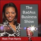 Badass Business Show Welcome