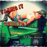 Taking It Country   vol. II  with Dj Den Imasa