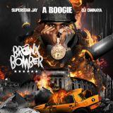 A BOOGIE THE BRONX BOMBER BY DJ OMINAYA & DJ SUPERSTAR JAY