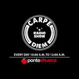 Carpe Diem Radio Show 090