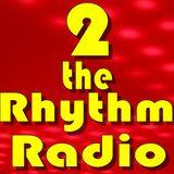 2 the Rhythm Radio Episode 63