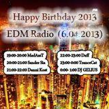 DJ GELIUS - Happy Birthday EDM Radio (6.04.2013)
