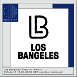 Los Bangeles Radio w/ Pierrot - 5th October 2019