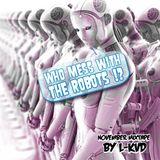 WHO MESS THE ROBOTS (November Mixtape)