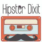 Hipster Dixit - Puntata 1