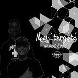 NAVARRO & MORA - NEW TARGETS 2017 SET LIVE