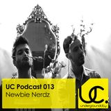 Underground City Podcast 013 by Newbie Nerdz