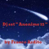 "Dj set ""Anonimo 12"" by Franco Ardito"