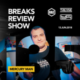 BRS135 - Yreane & Burjuy - Breaks Review Show with Mercury Man @ BBZRS (13 Jun 2018)