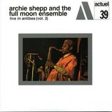Archie Shepp - Live In Antibes Vol 2