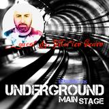 UNDERGROUND MAIN STAGE [Ep. #25] - guest dj: Federico Scavo