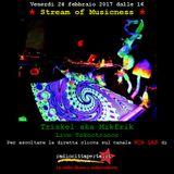 Stream of Musicness 24/02/17. Il rapp. tra musica e psichedelia. Ospite: Dj Triskel liveteknotrance.