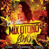 Mix Otoño 2016 [Dj JOHN]
