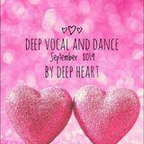 Deep Vocal and Dance September 2019 By Deep Heart