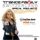 Trance Family Switzerland Official Podcast #004 by DJ Laydee Jane (CZ)