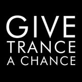 Amr Kamal - Give Trance A Chance 04 (Vocal Special)