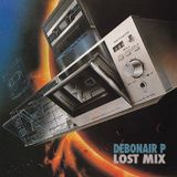Debonair P - Lost Mix (92-93)