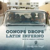 Oonops Drops - Latin Inferno