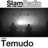 #SlamRadio - 367 - Temudo