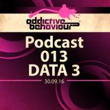 Addictive Behaviour Podcast 013 with DATA 3