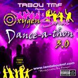 Tabou TMF's Oxygen & Sweat Danceathon 3.0 (DJ Mix)