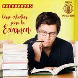 Preparados: Cómo prepararse para tu examen