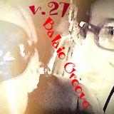 Balaio Groove V.27 - Desencabulada - compiled by Dj Evelyn Cristina