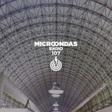 Microondas Radio 107 / Perera Elsewhere, Ikonika, Washed Out, Kolsch, Depaart, C Tangana, Hush Space