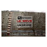 UK WAVE IN ASSOCIATION WITH @UKGRIME   TWEET @DJMATTRICHARDS