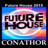 CONATHOR Future House 2015 Vol.2