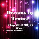 Dreams in Trance (Top 20 of 2017) [Part. 1]