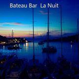 Bateau Bar La Nuit - Pasquale 33