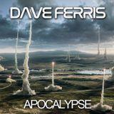 Dave Ferris - Apocalypse